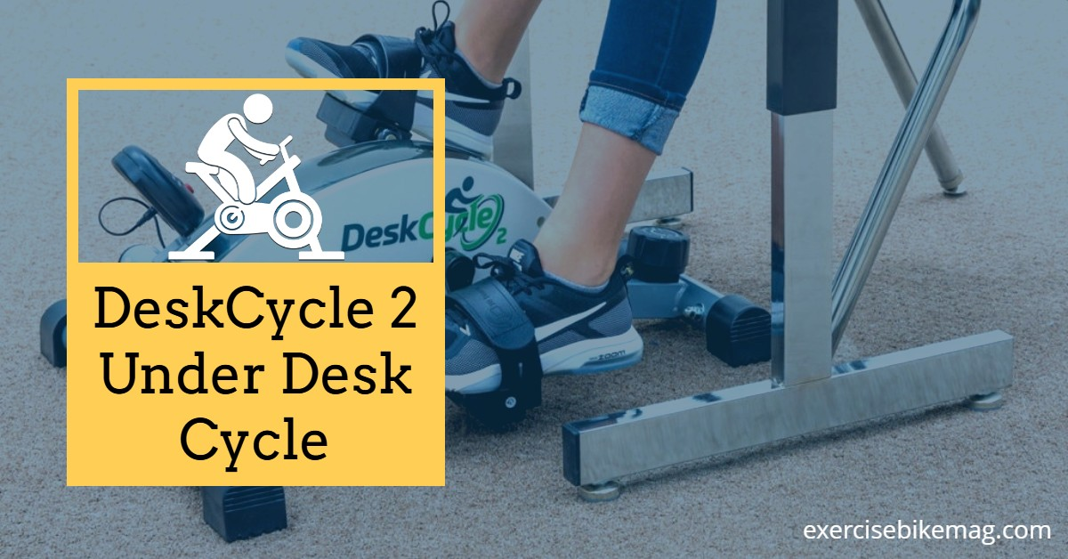 DeskCycle 2 Under Desk Cycle Review