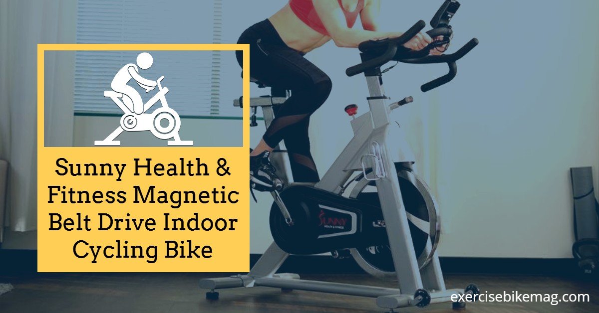 Sunny Health & Fitness Magnetic Belt Drive Indoor Cycling Bike Review